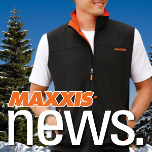 STAY WARM THIS WINTER WITH MAXXIS